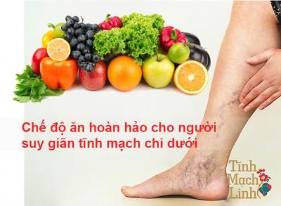 Chế độ ăn hoàn hảo cho người suy giãn tĩnh mạch chi dưới